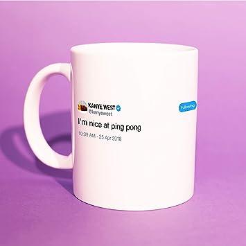 3ab82efe7 Kanye West - 'I'm Nice at Ping Pong' Tweet Mug (Kanye Tweet, Kanye ...
