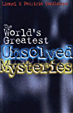 The World's Greatest Unsolved Mysteries (Mysteries and Secrets)