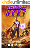 Generation Next: A Superhero Adventure (The Pantheon Saga Book 3)