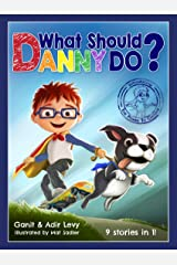 What Should Danny Do? (The Power to Choose) Hardcover