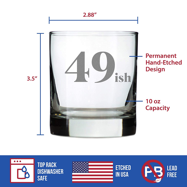 Funny 50th Birthday Whiskey Rocks Glass Gifts for Men /& Women Turning 50 49ish Fun Whisky Drinking Tumbler