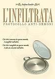 L'infiltrata: Protocollo anti-dèmoni