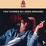 You Turned My Head Around : Lee Hazlewood Industries 1967-1970