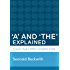 'A' and 'The' Explained: A learner's guide to definite and indefinite articles (English Edition)