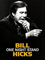 Bill Hicks One Night Stand