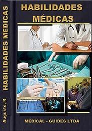 Rotinas médicas: série Habilidades Médicas (Guideline Médico Livro 6)
