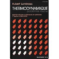 Problèmes résolus de thermodynamique / physique de la matière / mathématiques supérieures et spéciales