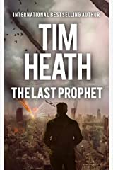 The Last Prophet (Tim Heath Stand-Alone Thrillers Collection) Kindle Edition