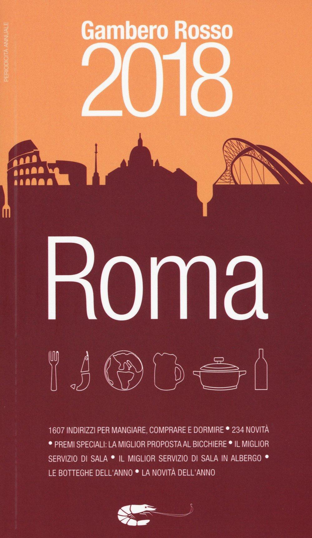 Amazon.it: Roma del Gambero Rosso 2018 - Aa.Vv. - Libri