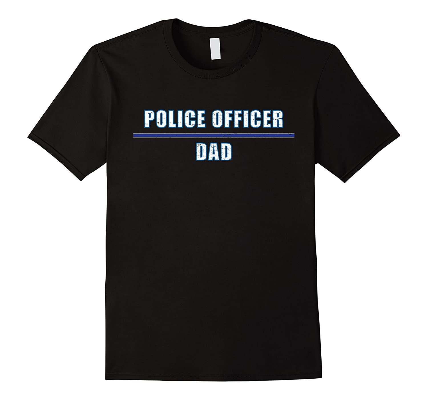 """Police Officer Dad"" awesome t-shirt for the hero you know"