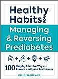 Healthy Habits for Managing & Reversing