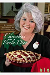 Christmas with Paula Deen: Recipes and Stories from My Favorite Holiday Kindle Edition