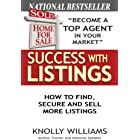 Success with Listings: How to Find, Secure and Sell More Listings (English Edition)