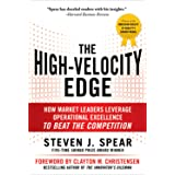 The High-Velocity Edge: How Market Leaders Leverage Operational Excellence to Beat the Competition: Second Edition (English E