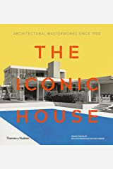 Iconic House 2e: Architectural Masterworks Since 1900 Hardcover