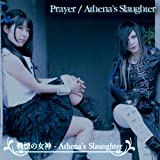 Prayer/Athena's Slaughter