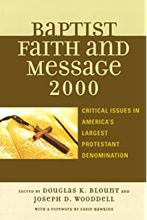 Baptists around the world a comprehensive handbook albert w the baptist faith and message 2000 critical issues in americas largest protestant denomination sciox Gallery