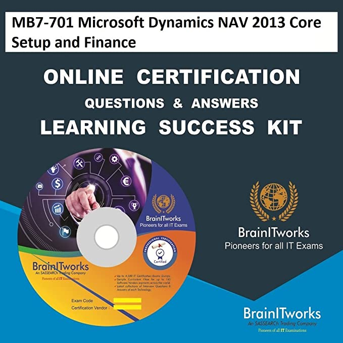 Mb7 701 Microsoft Dynamics Nav 2013 Core Setup And Finance Online