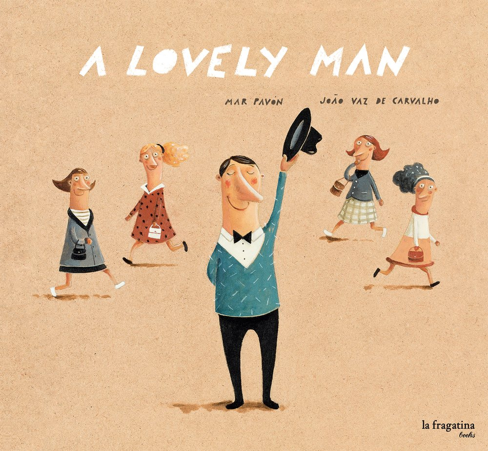 A Lovely Man: Amazon.co.uk: Pavon, Mar, Vaz de Carvalho, Joao: Books