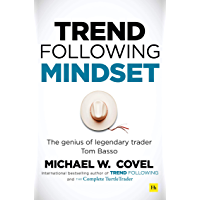 Trend Following Mindset: The Genius of Legendary Trader Tom Basso (English Edition)
