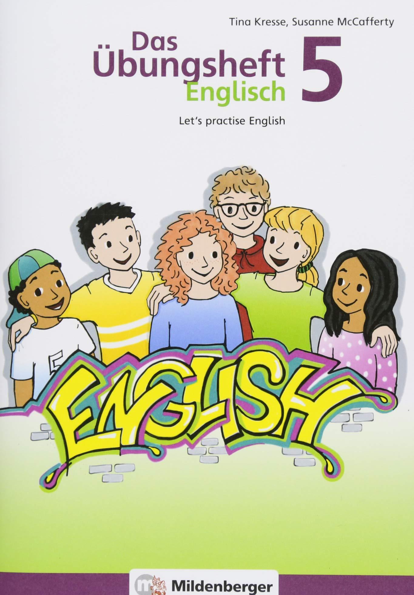 Das Übungsheft Englisch 5: Let's practice English