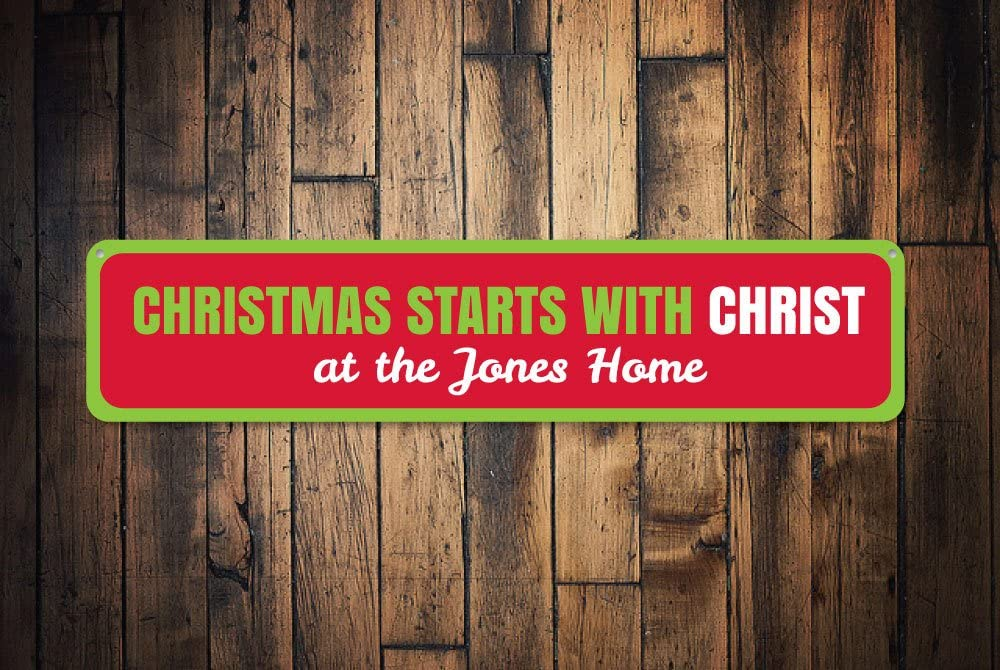 Christmas Starts with Christ Sign, Custom Merry Christmas Sign, Family Name Sign, Home Metal Holiday Sign - Quality Aluminum Holiday Signs, Metal Signs Tin Plaque Wall Art Poster 4 x 18 Inches