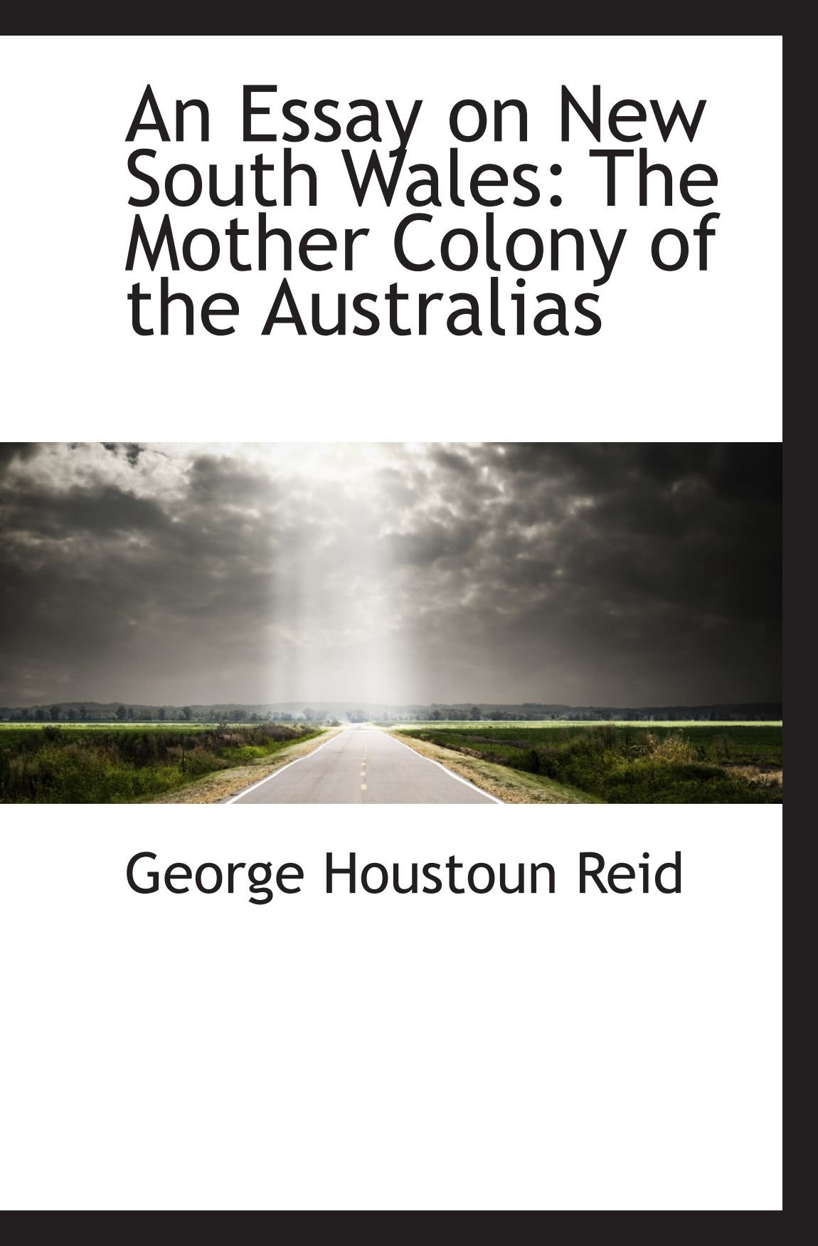 Download An Essay on New South Wales: The Mother Colony of the Australias ebook