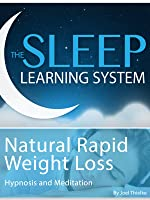 Natural Rapid Weight Loss Sleep Learning System Hypnosis