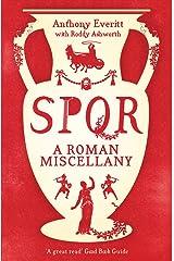 SPQR: A Roman Miscellany Kindle Edition