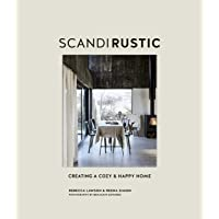 Scandi rustic: creating a cozy & happy home