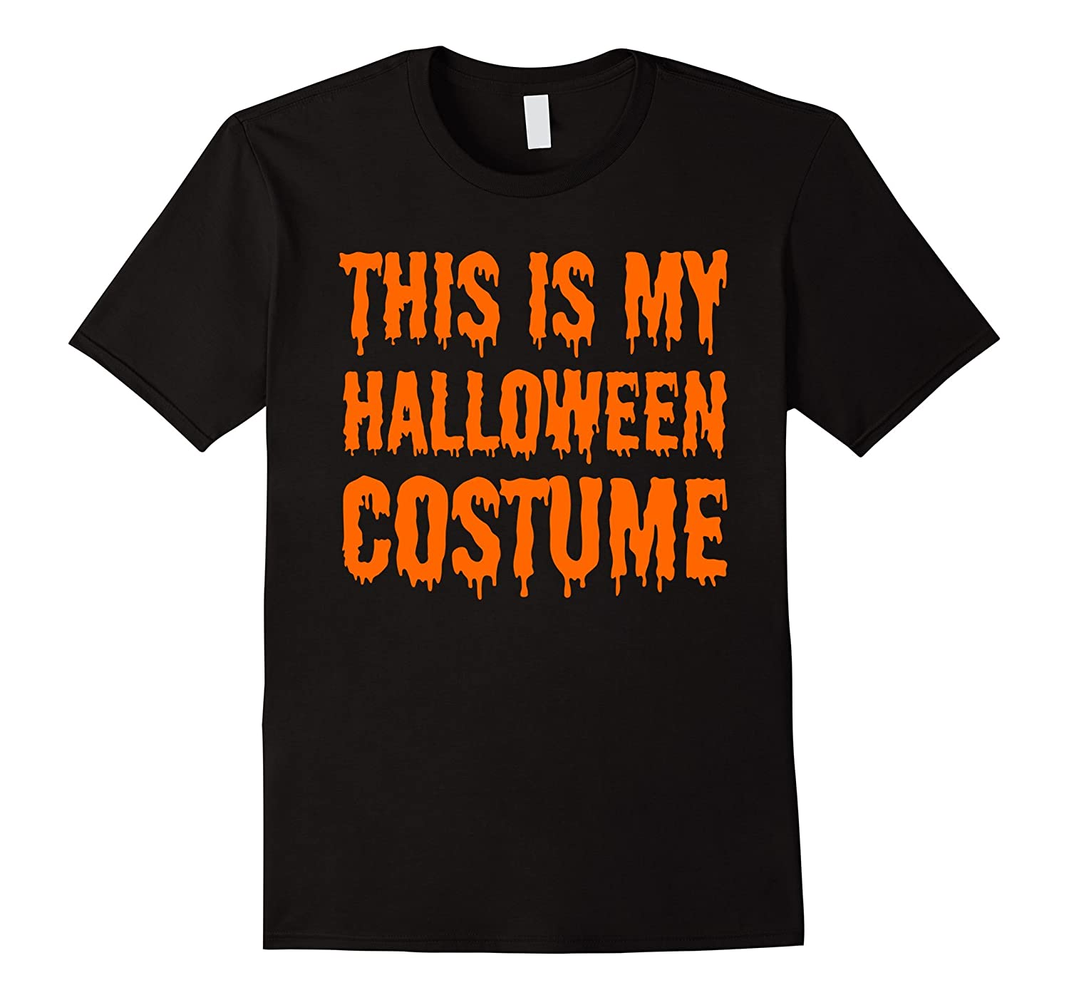 This is my Halloween Costume - Funny Trending Tshirt-TD