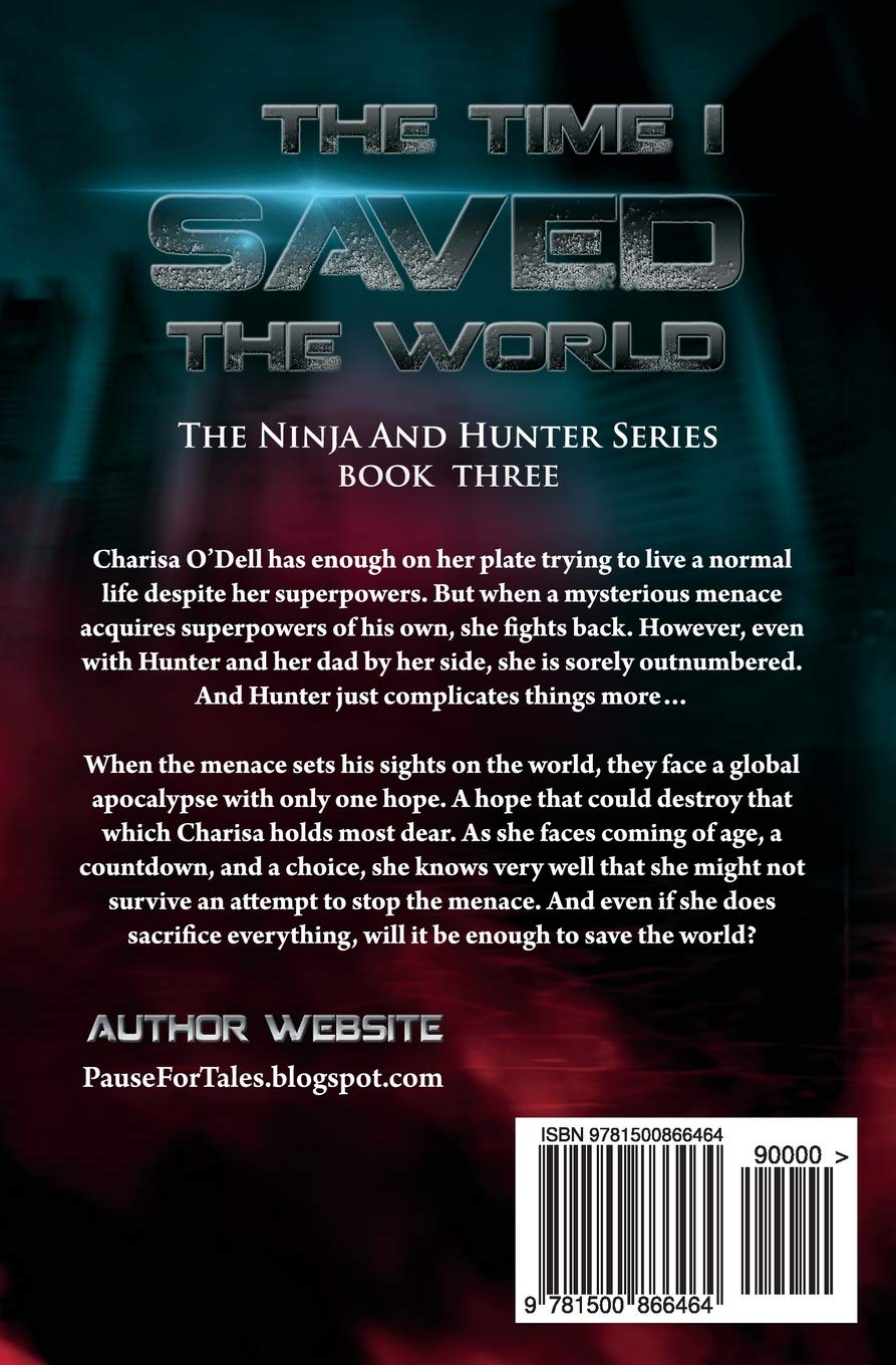 The Time I Saved the World: Volume 3 The Ninja and Hunter ...