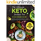 the Ultimate Keto Instant Pot Cookbook : Foolproof, Tested Ketogenic Diet Recipes to Cook Homemade Ready-to-Go Meals with you