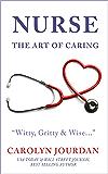 Nurse: The Art of Caring