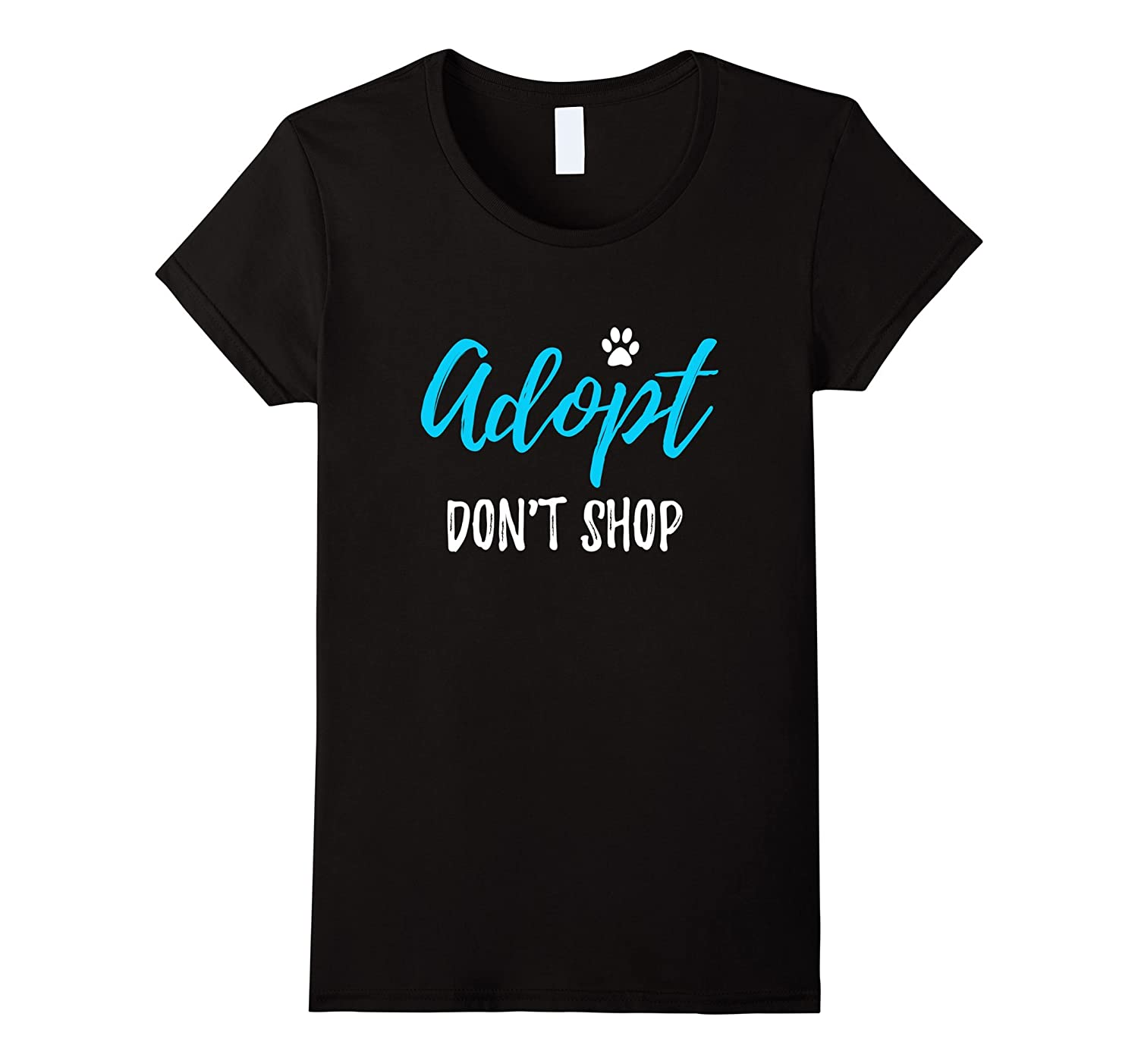 Adopt don't Shop T-Shirt Funny Rescue Dog or Cat Gift-Awarplus