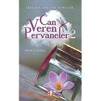 Can Veren Pervaneler 2: Gönülden Gönüllere Esintiler