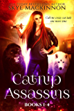 Catnip Assassins: Books 1-4 (Catnip Assassins Files Book 1)