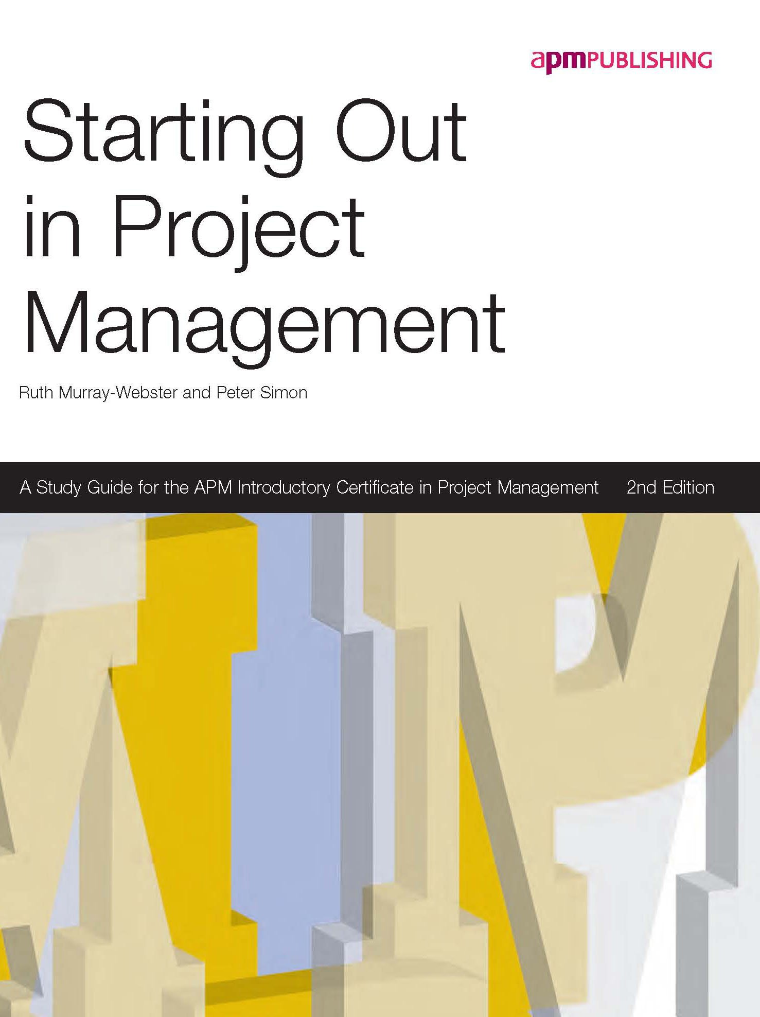 Starting Out In Project Management 2nd Edition Amazon Ruth