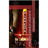Alameda Legends Volume III (Bay Area Legends League Book 3)