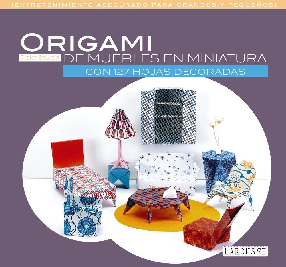 Origami de muebles en miniatura (Spanish Edition): Larousse ...