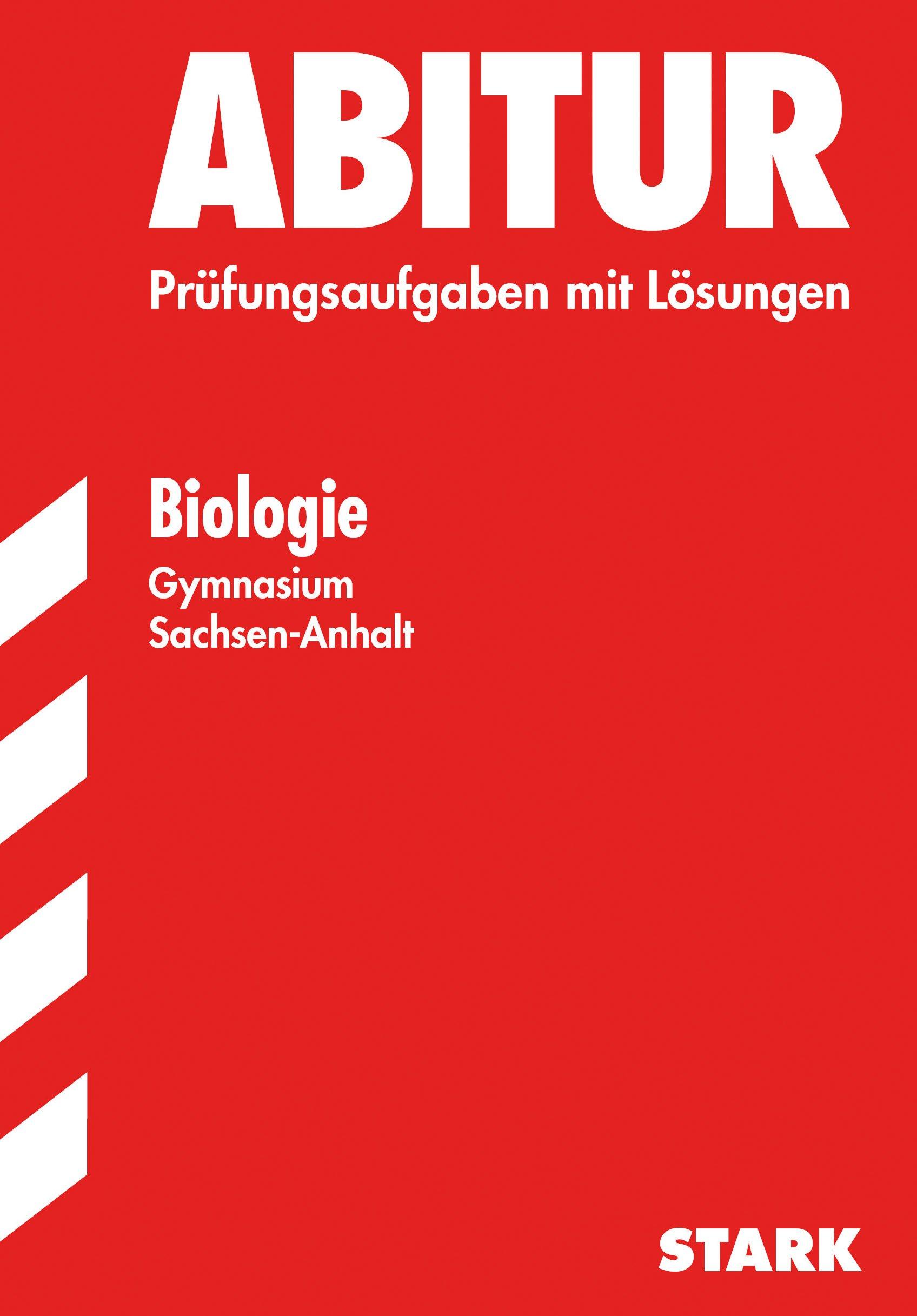 Abiturprüfung Sachsen-Anhalt - Biologie GKN/LKN