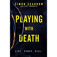 Playing With Death: A gripping serial killer thriller you won't be able to put down...