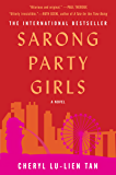 Sarong Party Girls: A Novel