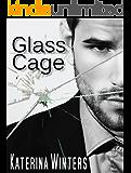 Glass Cage: A Mafia Romance