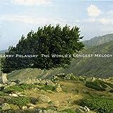 Larry Polansky: The World's Longest Melody