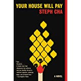 Your House Will Pay: A Novel