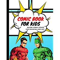 Comic Book for Kids: Blank Comic Strips for