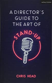A Directors Guide to the Art of Stand-up (Performance Books)