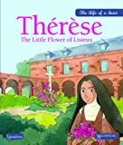 Therese: The Little Flower of Lisieux (Life of a Saint)
