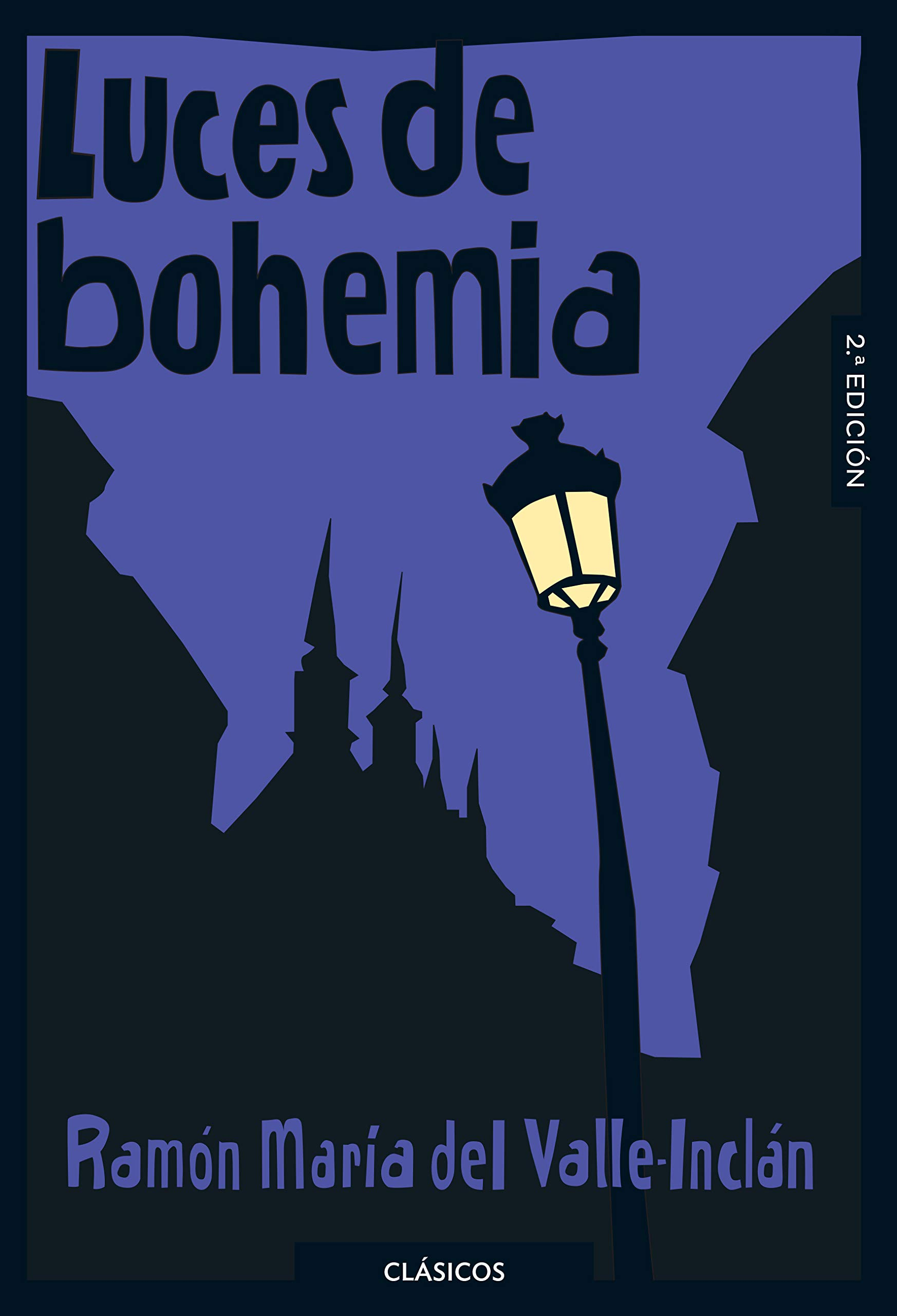 Luces de bohemia (Clásicos Loqueleo): Amazon.es: del Valle-Inclán, Ramón María: Libros